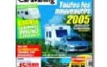 Camping & Caravaning Le Caravanier : Numéro double de l'été avec supplément jeux et les nouveautés 2005